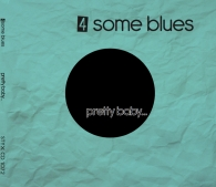 4some Blues Pretty Baby