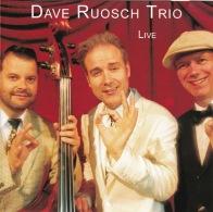 Dave Ruosch Trio