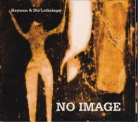 Haymon & Die Lothringer No Image