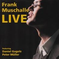 Muschalle Live