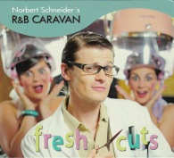R&B Caravan Fresh Cuts