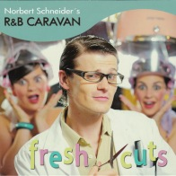 R&B Caravan Fresh Cuts