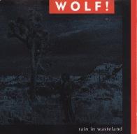 Wolf! Rain In Wasteland