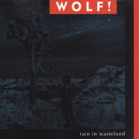 Wolf! Rain In Wasteland