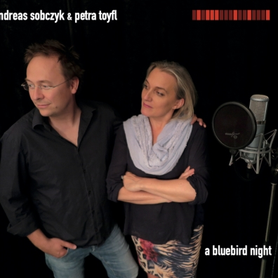A.Sobczyk & Petra Toyfl- A Bluebird Night
