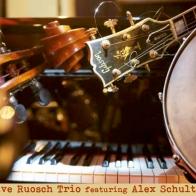 Dave Ruosch Trio feat. Alex Schultz
