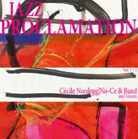 NO-CE Jazz Proclamation Vol. 1&2